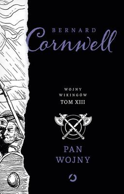Bernard Cornwell - Pan wojny