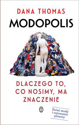 Dana Thomas - Modopolis