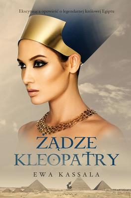 Ewa Kassala - Żądze Kleopatry