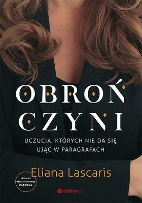 Eliana Lascaris - Obrończyni