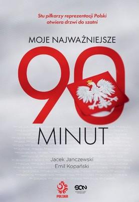Jacek Janczewski, Emil Kopański - Moje najważniejsze 90 minut