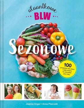 Joanna Anger, Anna Piszczek - Sezonowe Alaantkowe BLW