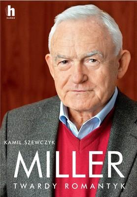 Kamil Szewczyk - Miller. Twardy romantyk