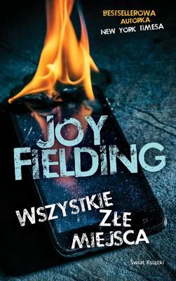 Joy Fielding - Wszystkie złe miejsca