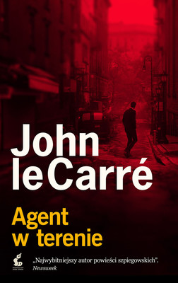 John le Carré - Agent w terenie / John le Carré - Agent Running In The Field