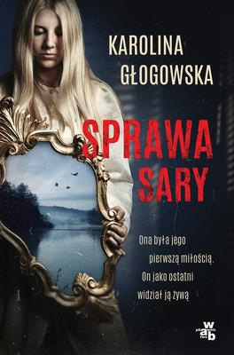 Karolina Głogowska - Sprawa Sary