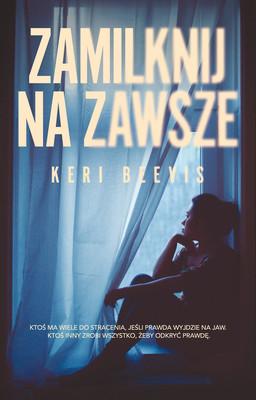 Keri Beevis - Zamilknij na zawsze / Keri Beevis - Dying To Tell