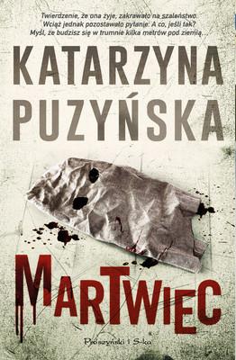 Katarzyna Puzyńska - Martwiec. Lipowo. Tom 13