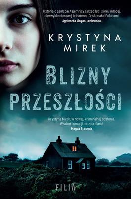 Krystyna Mirek - Blizny przeszłości
