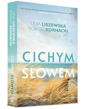 Lidia Liszewska, Steve Kornacki - Cichym słowem