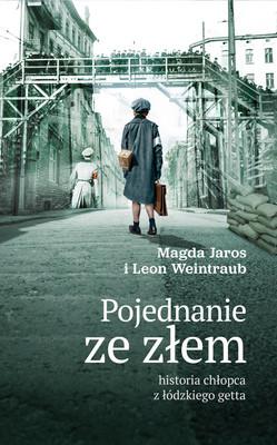 Leon Weintraub, Magda Jaros - Pojednanie ze złem