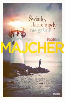 Magdalena Majcher - Światło, które nigdy nie gaśnie