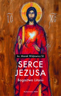 Marek Wójtowicz - Serce Jezusa
