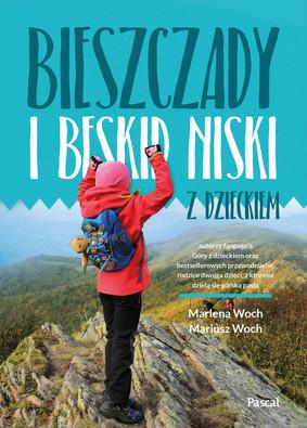 Marlena Woch, Mariusz Woch - Bieszczady i Beskid Niski z dzieckiem
