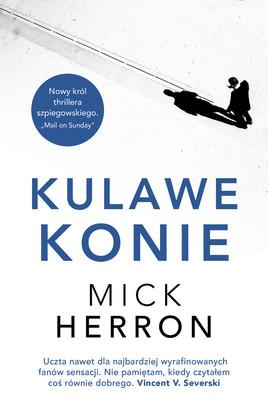 Mick Herron - Kulawe konie