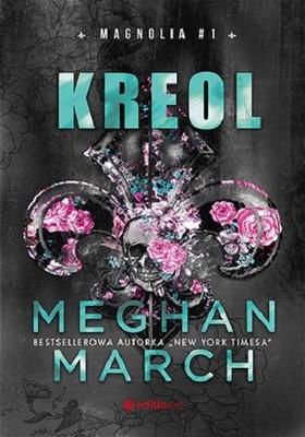 Meghan March - Kreol. Magnolia. Tom 1