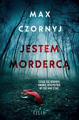 Max Czornyj - Jestem mordercą