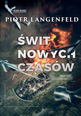 Piotr Langenfeld - Świt Nowych Czasów