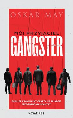 Oskar May - Mój przyjaciel gangster