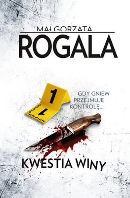 Małgorzata Rogala - Kwestia winy. Agata Górska i Sławek Tomczyk. Tom 8