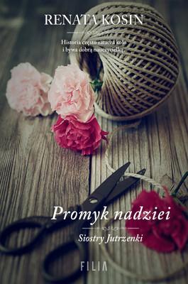 Renata Kosin - Promyk nadziei
