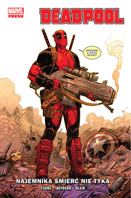 Skottie Young - Najemnika śmierć nie tyka. Deadpool. Tom 1