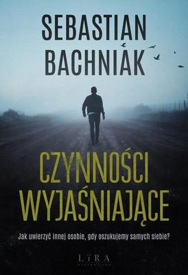 Sebastian Bachniak - Czynności wyjaśniające
