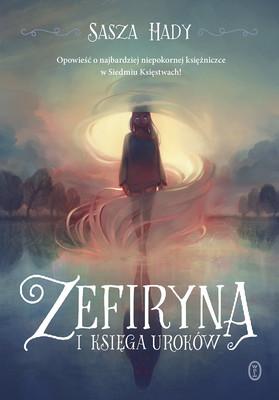 Sasza Hady - Zefiryna i księga uroków