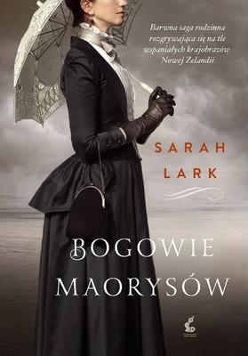 Sarah Lark - Bogowie Maorysów / Sarah Lark - Die Tranen Der Maori-göttin