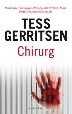 Tess Gerritsen - Chirurg / Tess Gerritsen - The Surgeon