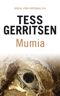 Tess Gerritsen - Mumia / Tess Gerritsen - The Keepsake