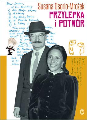 Susana Osorio-Mrożek - Przylepka i Potwór