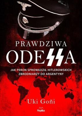 Uki Goñi - Prawdziwa Odessa