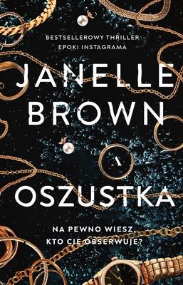 Janelle Brown - Oszustka / Janelle Brown - Pretty Things