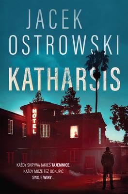 Jacek Ostrowski - Katharsis