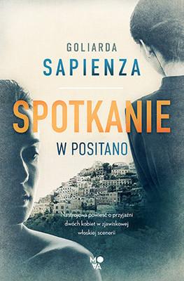 Goliarda Sapienza - Spotkanie w Positano