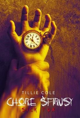 Tillie Cole - Chore śfirusy / Tillie Cole - Sick Fux