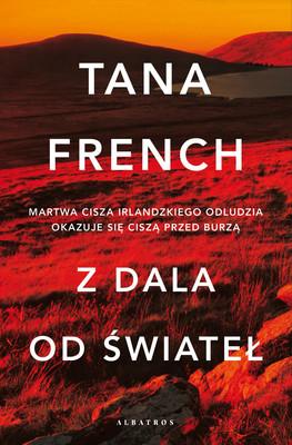 Tana French - Z dala od świateł / Tana French - The Searcher