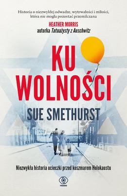 Sue Smethurst - Ku wolności