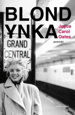 Joyce Carol Oates - Blondynka