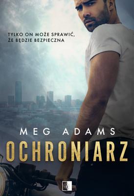 Meg Adams - Ochroniarz