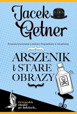 Jacek Getner - Arszenik i stare obrazy