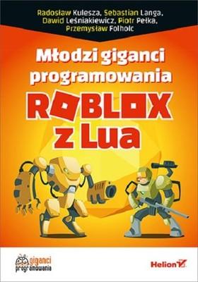 Dawid Leśniakiewicz - Roblox z Lua. Młodzi giganci programowania
