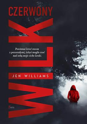 Jen Williams - Czerwony wilk / Jen Williams - Dog Rose Dirt
