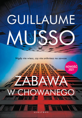 Guillaume Musso - Zabawa w chowanego / Guillaume Musso - La Vie Est Un Roman