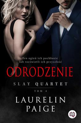 Laurelin Paige - Odrodzenie. Slay Quartet. Tom 4
