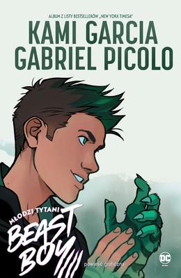 Kami Garcia, Gabriel Picolo - Młodzi Tytani. Beast Boy