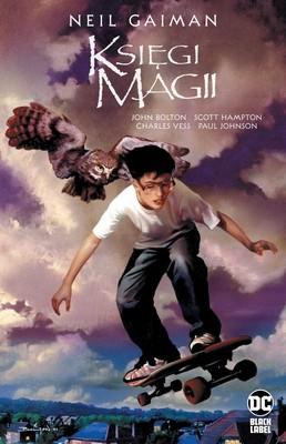 Neil Gaiman, John Bolton - Księgi Magii