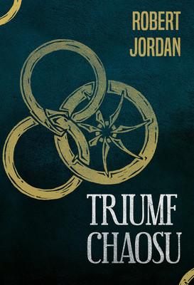Robert Jordan - Triumf chaosu. Koło czasu. Tom 6 / Robert Jordan - Lord Of Chaos