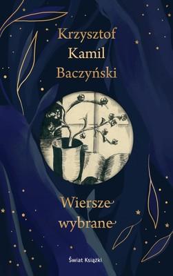 Krzysztof Kamil Baczyński - Wiersze wybrane
